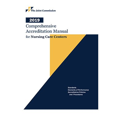 2019 Comprehensive Accreditation Manual for Nursing Care Centers (CAMNCC) Cover Image