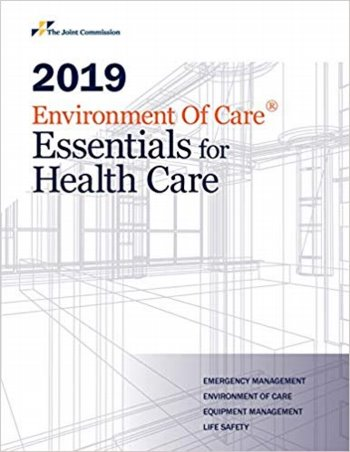 2019 Environment of Care Essentials for Health Care: Emergency Management Environment of Care Equipment Management Life Safety Cover Image