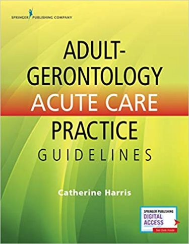 Adult-Gerontology Acute Care Practice Guidelines. Text with Access Code Cover Image