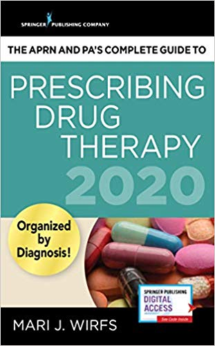 APRNs and PAS Complete Guide to Prescribing Drug Therapy 2020. Text with Access Code Cover Image