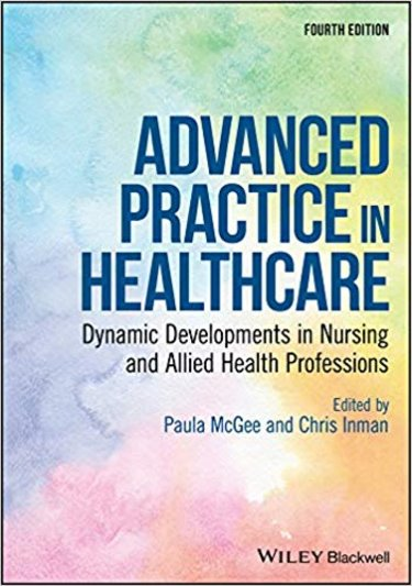 Advanced Practice in Healthcare: Dynamic Developments in Nursing and Allied Health Professions Cover Image