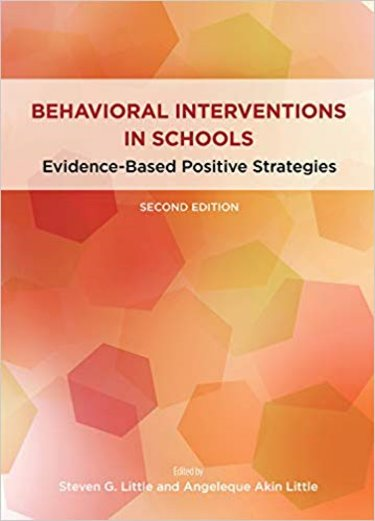 Behavioral Interventions in Schools: Evidence-Based Positive Strategies Cover Image