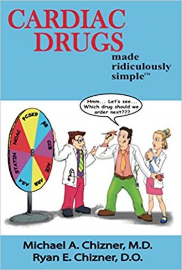 Cardiac Drugs Made Ridiculously Simple Cover Image