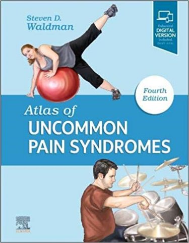 Atlas of Uncommon Pain Syndromes. Text with Access Code (Expert Consult) Cover Image