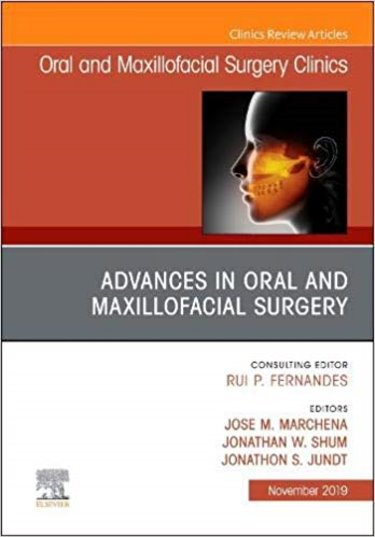 Advances in Oral and Maxillofacial Surgery: Oral and Maxillofacial Surgery Clinic Cover Image
