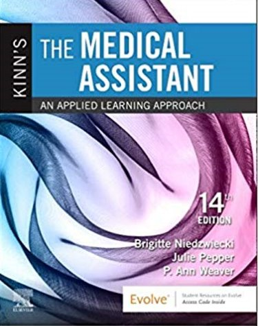 1 Kinns The Medical Assistant - Text, Study Guide and Procedure Checklist M Manual, and SimChart for the Medical Office 2020 Edition Package Cover Image