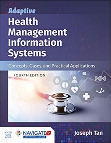 Adaptive Health Management Information Systems: Concepts, Cases and Practical Applications. Text with Access Code Cover Image