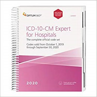 ICD-10-CM Expert for Hospitals 2020. The Complete Official Code Set. Codes Valid October 1, 2018 through September 30, 2020 Cover Image