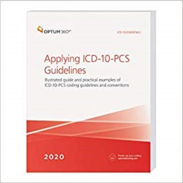 Applying ICD-10-PCS Guidelines: Illustrated guide and practical examples of ICD-10-PCS coding guidelines and conventions Cover Image
