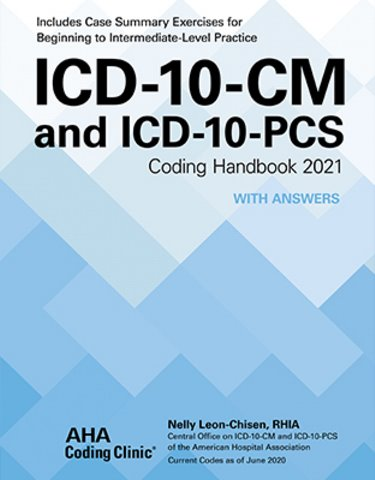 ICD-10-CM and ICD-10-PCS Coding Handbook 2021: With Answers Revised Cover Image