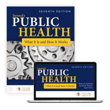 Public Health: What It Is and How It Works. Text with Access Code Cover Image