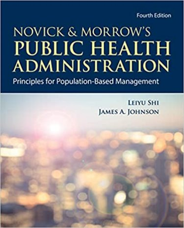 Novick & Morrows Public Health Administration: Principles for Population-Based Management. Text with Access Code Cover Image