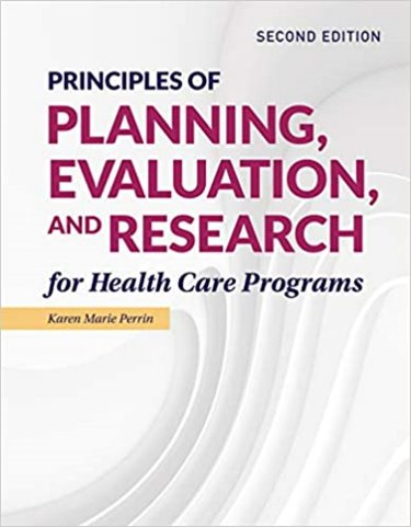 Principles of Evaluation and Research for Health Care Programs. Text with Access Code Cover Image