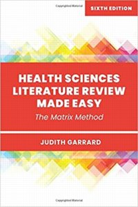 Health Sciences Literature Review Made Easy: The Matrix Method. Text with Access Code Cover Image