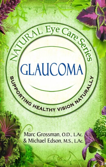 Natural Eye Care Series: Glaucoma Cover Image