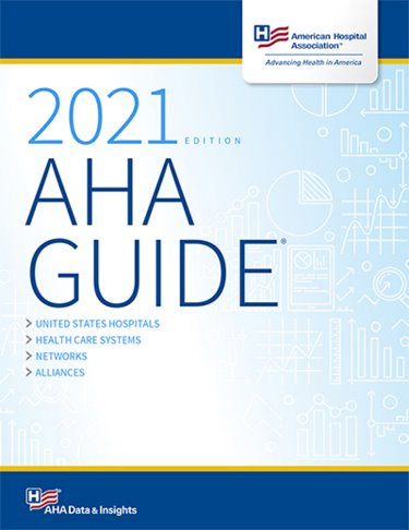 AHA Guide to the Health Care Field 2021 Cover Image