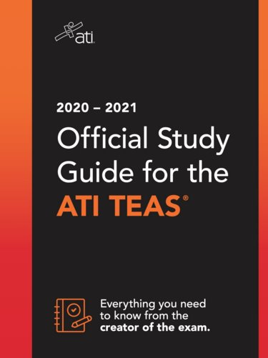 ATI TEAS Study Manual 2020-2021: For the Test of Essential Academic Skills. The Official TEAS Preparation Material to Prepare you for Health Care Education Success Cover Image