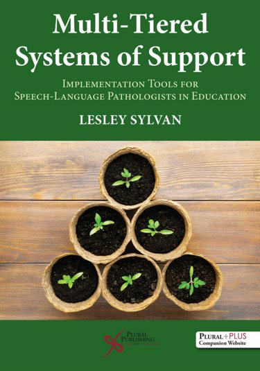 Multi-Tiered Systems of Support: Implementation Tools for Speech-Language Pathologists in Education Cover Image