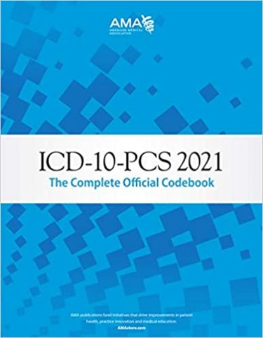 ICD-10-PCS 2021: The Complete Official Codebook Cover Image