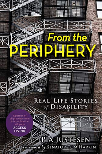 From the Periphery: Real-Life Stories of Disability Cover Image