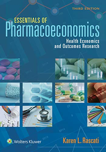 Essentials of Pharmacoeconomics. Text with Access Code Cover Image