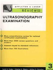 Appleton and Lange Review for the Ultrasonography Examination