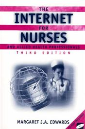 Internet for Nurses and Allied Health Professionals. Text with CD-ROM for Windows Image