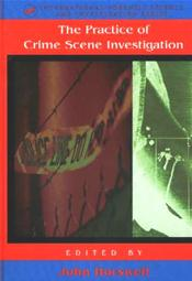 Practice of Crime Scene Investigations