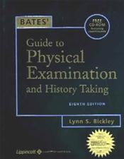 Bates' Guide to Physical Examination and History Taking. Text with CD-ROM