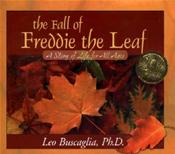 Fall of Freddie the Leaf: A Story of Life for All Ages Image