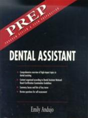 Dental Assistant: PREP: Program Review and Exam Preparation
