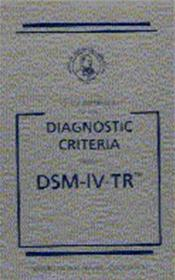 Quick Reference to Diagnostic Criteria From DSM-IV