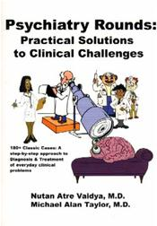Psychiatry Rounds: Practical Solutions to Clinical Challenges
