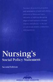 Nursing's Social Policy Statement