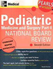 Podiatric Medicine and Surgery Part II National Board Review