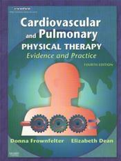 Cardiovascular and Pulmonary Physical Therapy: Evidence and Practice