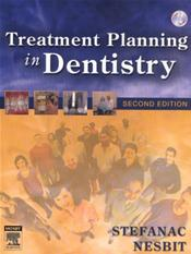 Treatment Planning in Dentistry. Text with CD-ROM for Macintosh and Windows
