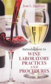 Introduction to Wine Laboratory Practices and Procedures