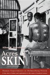 Acres of Skin: Human Experiments at Holmesburg Prison Cover Image
