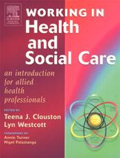 Working in Health and Social Care: An Introduction for Allied Health Professionals Image