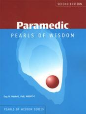 Paramedic: Pearls of Wisdom