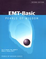 EMT-Basic: Pearls of Wisdom