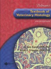 Dellman's Textbook of Veterinary Histology