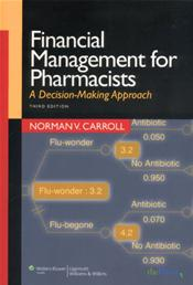 Financial Management for Pharmacists: A Decision-Making Approach
