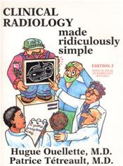 Clinical Radiology Made Ridiculously Simple. Text with CD-ROM for Macintosh and Windows
