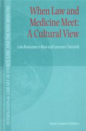 When Law and Medicine Meet: A Cultural View