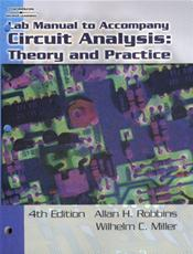 Circuit Analysis: Theory and Practice, 4th Edition. Circuit Analysis with Devices: Theory and Practice, 2nd Edition. Laboratory Manual