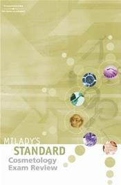 Milady's Standard State Exam Review for Cosmetology 2003