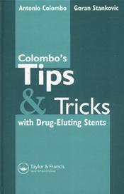 Colombos Tips and Tricks with Drug-Eluting Stents. Text with CD-ROMs for Macintosh and Windows Cover Image