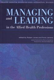 Managing and Leading in the Allied Health Professions Image